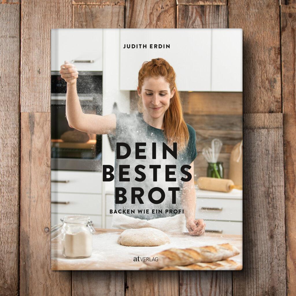 Dein bestes Brot – Judith Erdin